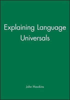 Explaining Language Universals (Paperback)