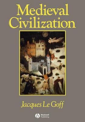 Medieval Civilization 400 - 1500 (Paperback)