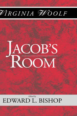 Jacob's Room: The Shakespeare Head Press Editon of Virgina Woolf - Shakespeare Head Press Edition of Virginia Woolf (Hardback)