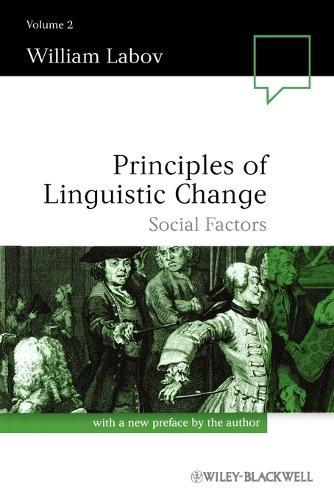 Principles of Linguistic Change: Principles of Linguistic Change, Volume 2 Social Factors v. 2 - Language in Society (Paperback)