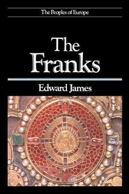 The Franks - Peoples of Europe (Paperback)