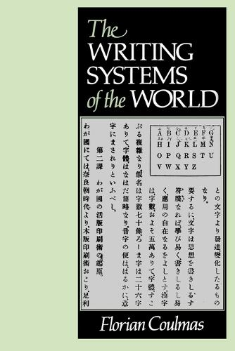The Writing Systems of the World - The Language Library (Paperback)