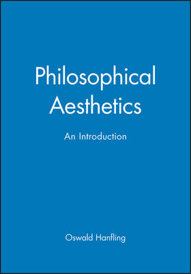 Philosophical Aesthetics: An Introduction (Paperback)