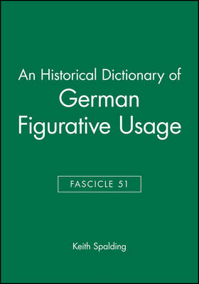 An Historical Dictionary of German Figurative Usage: Fasc. 51 (Paperback)