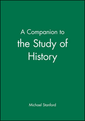 A Companion to the Study of History (Paperback)