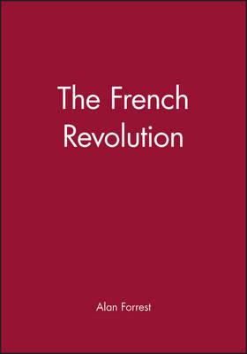 The French Revolution - Historical Association Studies (Paperback)