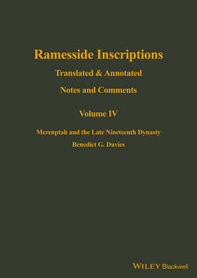 Ramesside Inscriptions: Translated and Annotated, Notes and Comments Merenptah and the Late Nineteenth Dynasty - Ramesside Inscriptions Notes (Hardback)