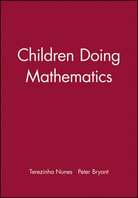 Children Doing Mathematics - Understanding Children's Worlds (Paperback)