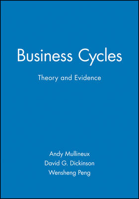 Business Cycles: Theory and Evidence (Paperback)