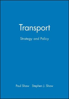 Transport: Strategy and Policy (Paperback)