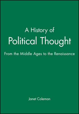 A History of Political Thought: From the Middle Ages to the Renaissance (Paperback)