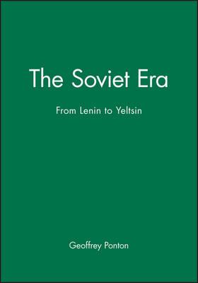 The Soviet Era: From Lenin to Yeltsin (Paperback)