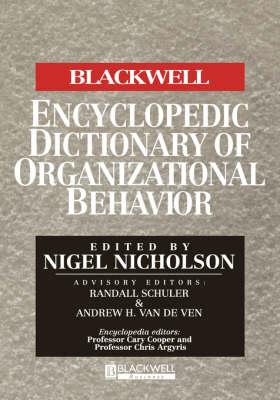 The Blackwell Encyclopedic Dictionary of Organizational Behavior (Hardback)