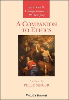 A Companion to Ethics - Blackwell Companions to Philosophy (Paperback)