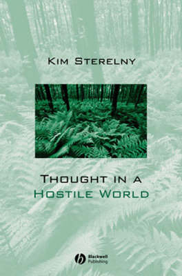 Thought in a Hostile World: The Evolution of Human Cognition (Paperback)