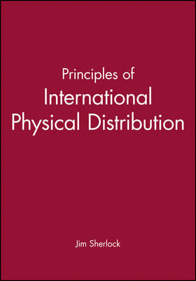 Principles of International Physical Distribution (Paperback)