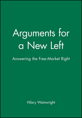 Agenda for a New Left: Answering the Free-market Right (Paperback)