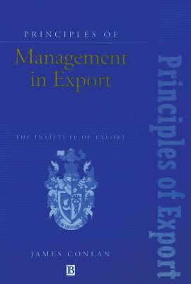 Principles of Management in Export - Institute of Export (Paperback)