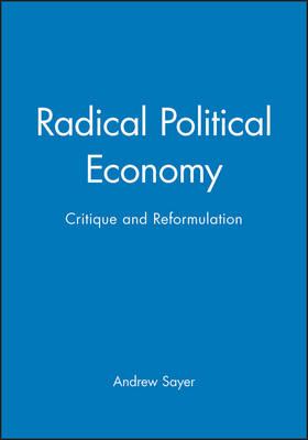 Radical Political Economy: Critique and Reformulation (Paperback)