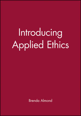 Introducing Applied Ethics (Paperback)
