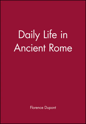 Daily Life in Ancient Rome (Paperback)