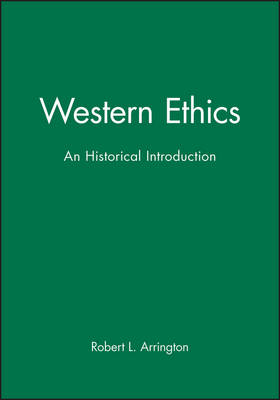 Western Ethics: An Historical Introduction (Paperback)