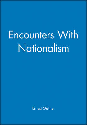 Encounters With Nationalism (Paperback)