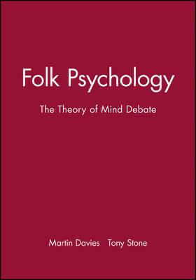 Folk Psychology: Theory of Mind Debate - Readings in Mind & Language S. (Paperback)