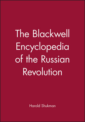 The Blackwell Encyclopedia of the Russian Revolution (Paperback)