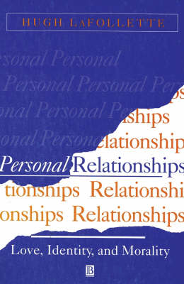 Personal Relationships: Love, Identity and Morality (Paperback)