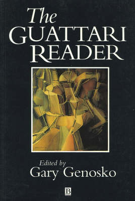 The Guattari Reader - Wiley Blackwell Readers (Paperback)