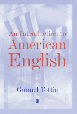 An Introduction To American English - The Language Library (Hardback)