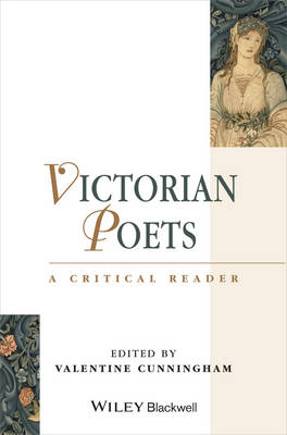 Victorian Poets: A Critical Reader - Blackwell Critical Readers (Hardback)