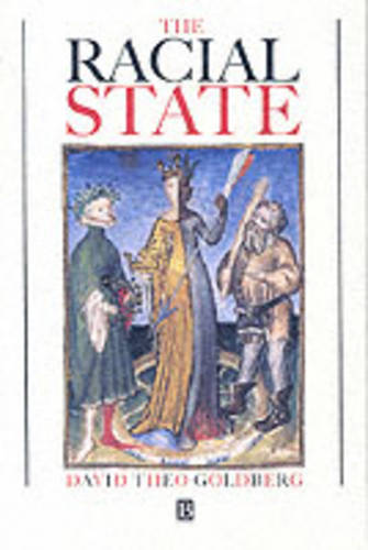The Racial State (Paperback)