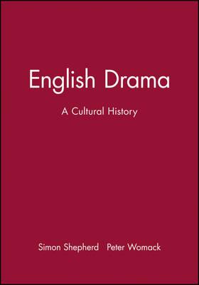 English Drama: A Cultural History (Paperback)