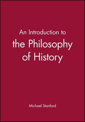 An Introduction to the Philosophy of History (Hardback)