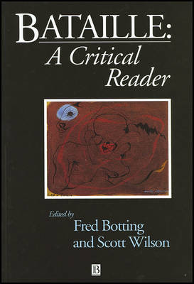 Bataille: A Critical Reader - Blackwell Critical Reader (Paperback)