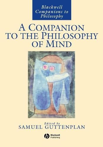 A Companion to the Philosophy of Mind - Blackwell Companions to Philosophy (Paperback)