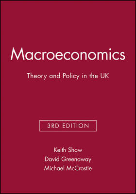 Macroeconomics: Theory and Policy in the UK (Paperback)