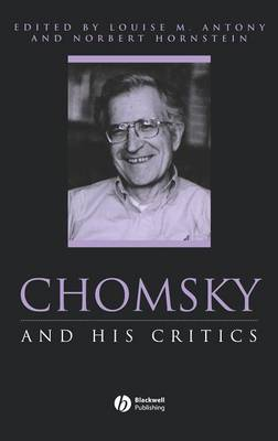 Chomsky and His Critics - Philosophers and their Critics (Hardback)