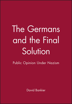 The Germans and the Final Solution: Public Opinion Under Nazism - Jewish Society and Culture (Paperback)