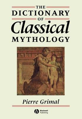 The Dictionary of Classical Mythology (Paperback)