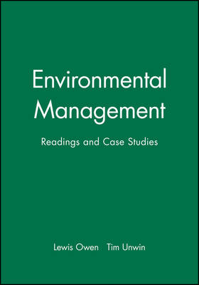 Environmental Management: Readings and Case Studies (Hardback)