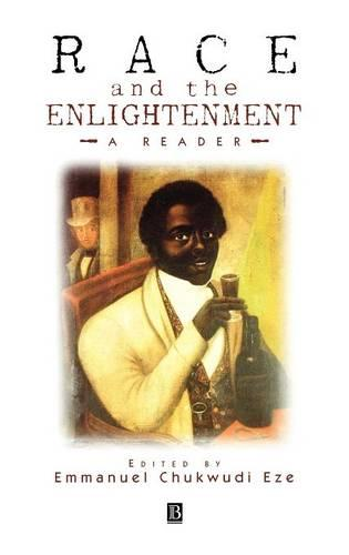 Race and the Enlightenment: A Reader (Hardback)