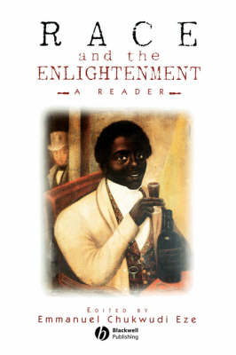 Race and the Enlightenment: A Reader (Paperback)