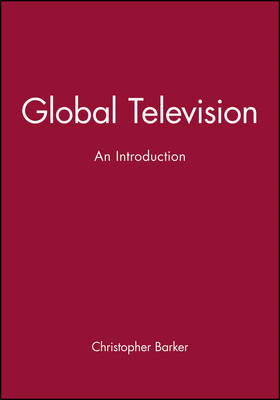 Global Television: An Introduction (Paperback)