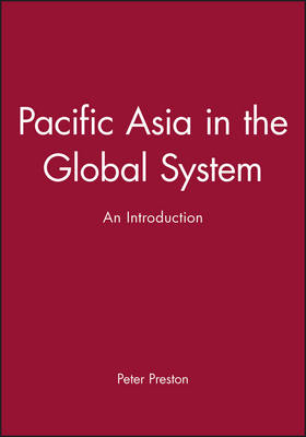 Pacific Asia in the Global System: An Introduction (Paperback)
