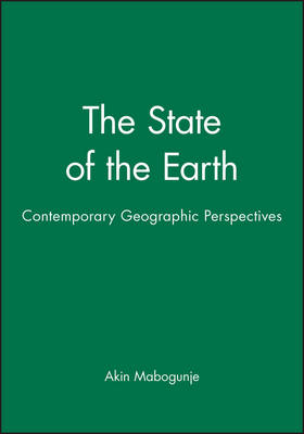 The State of the Earth: Contemporary Geographic Perspectives (Paperback)