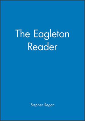 The Eagleton Reader - Wiley Blackwell Readers (Hardback)