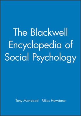 The Blackwell Encyclopedia of Social Psychology (Paperback)
